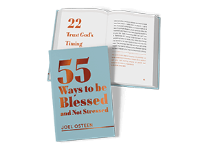 55 Ways To Be Blessed And Not Stressed